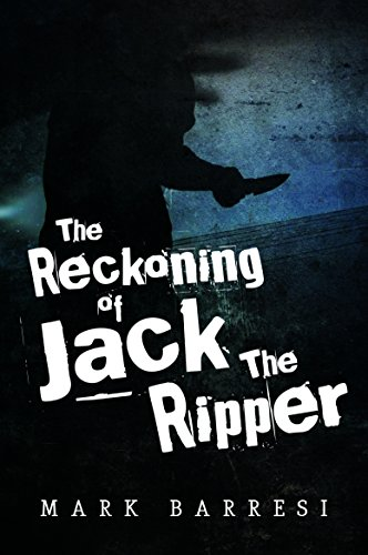9781785543661: The Reckoning of Jack the Ripper