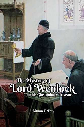9781785544712: The Mystery of Lord Wenlock and His Glastonbury Treasure