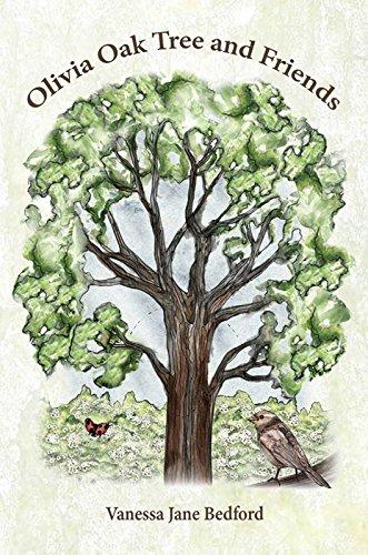 Olivia Oak Tree and Friends: Bedford, Vanessa Jane