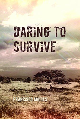 9781785548819: Daring to Survive