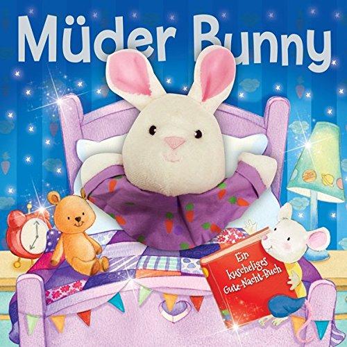 9781785575518: Müder Bunny: Ein kuscheliges Guten-Nacht-Buch