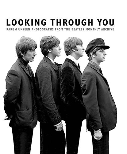 9781785580062: Looking Through You: Rare & Unseen Photographs From The Beatles Book Archive (Ha