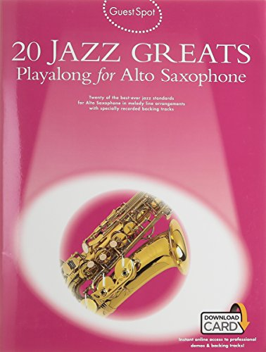 9781785580833: Guest Spot: 20 Jazz Greats Playalong for Alto Saxophone (Book/Audio Download) +Telechargement (Guest Spot Alto Saxaphone)