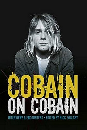 9781785580857: Cobain on Cobain: Interviews and Encounters