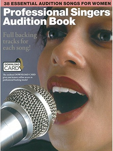 9781785581779: Professional Singers Audition Book (Book/Download Card)