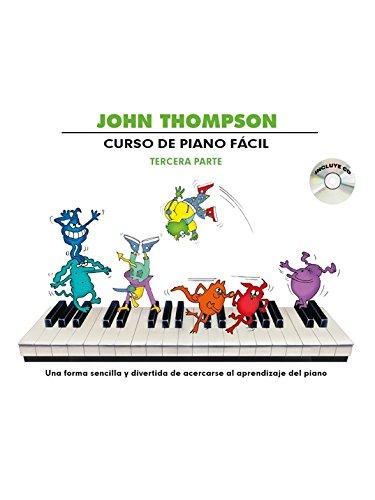9781785582059: John Thompson: Curso de Piano Facil Tercera Parte