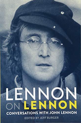 9781785585715: Lennon on Lennon: conversations with John Lennon