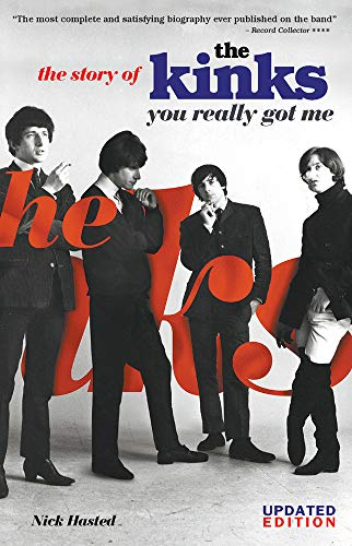 The Story of The Kinks: You Really Got Me: Nick Hasted