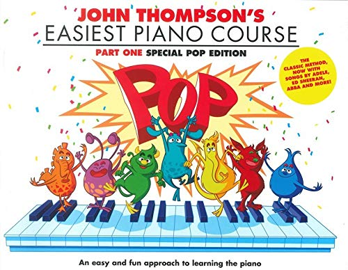 9781785588556: John Thompson's Easiest Piano Course: Pop Edition