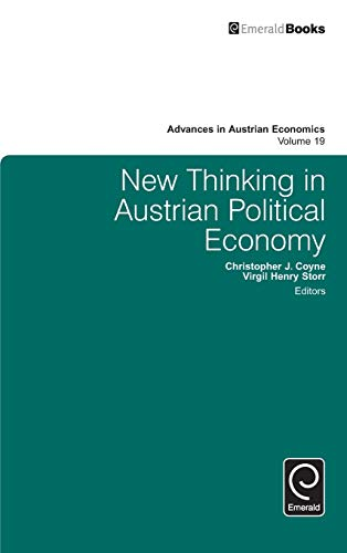 New Thinking in Austrian Political Economy: Christopher J. Coyne