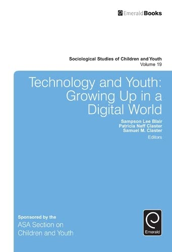 9781785602641: Technology and Youth: Growing Up in a Digital World (Sociological Studies of Children and Youth)
