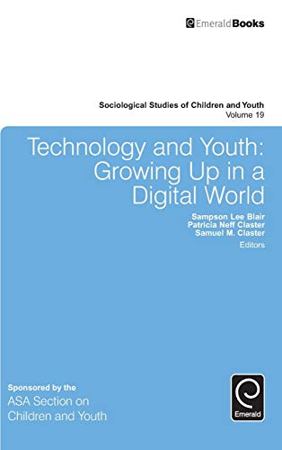 9781785602658: Technology and Youth: Growing Up in a Digital World (Sociological Studies of Children and Youth)
