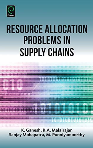 Resource Allocation Problems in Supply Chains (0): K. Ganesh, R.