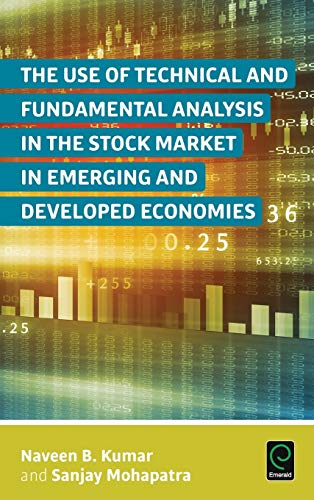 9781785604058: The Use of Technical and Fundamental Analysis in the Stock Market in Emerging and Developed Economies (0)