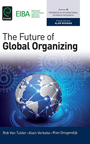 9781785604232: The Future of Global Organizing: 10 (Progress in International Business Research)