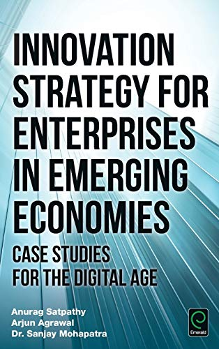 9781785604812: Innovation Strategy for Enterprises in Emerging Economies: Case Studies for the Digital Age