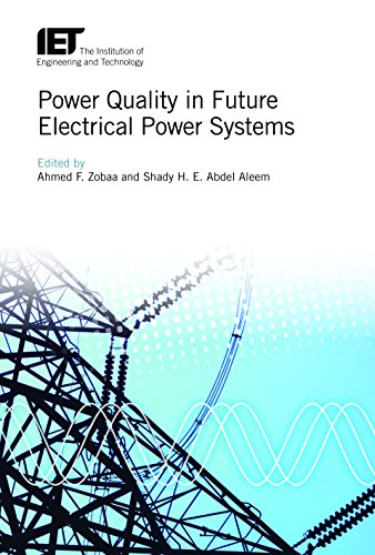 POWER QUALITY IN FUTURE ELECTRICAL POWER SYSTEMS: ZOBAA A.F.