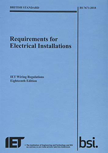 9781785611704: Requirements for Electrical Installations, IET Wiring Regulations, Eighteenth Edition, BS 7671:2018 (Electrical Regulations)