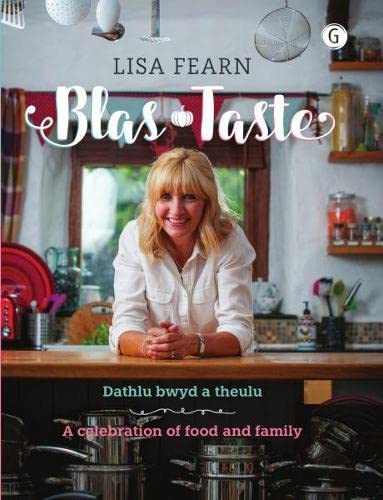 9781785621741: Blas - Dathlu Bwyd a Theulu / Taste - A Celebration of Food and Family (English and Welsh Edition)