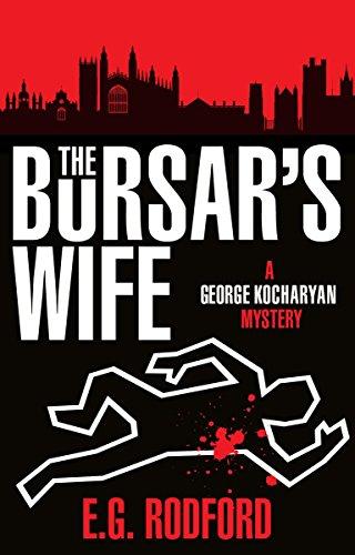 9781785650031: The Bursar's Wife: George Kocharyan 1 (George Kocharyan Mystery)