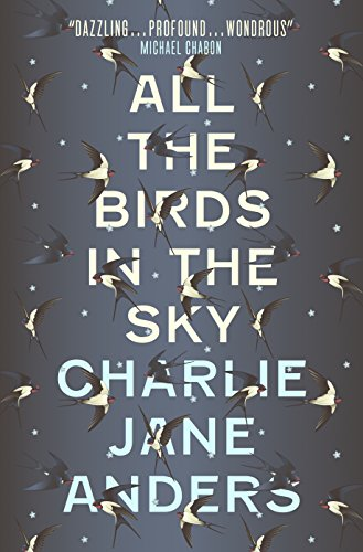 9781785650550: All the Birds in the Sky