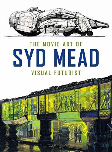 9781785651182: The Movie Art Of Syd Mead. Visual Futurist