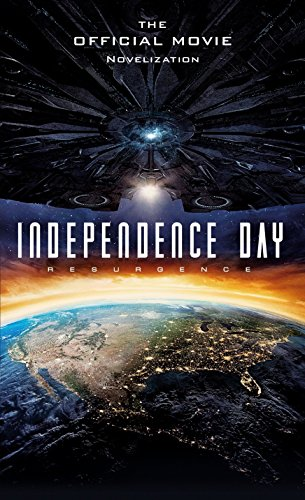 9781785651311: Independence Day Resurgence Official Novelization Mmpb (Resurgence Official Companion)