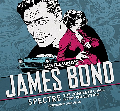 9781785651557: James Bond: Spectre: The Complete Comic Strip Collection