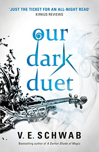 9781785652769: Our Dark Duet: Victoria Schwab