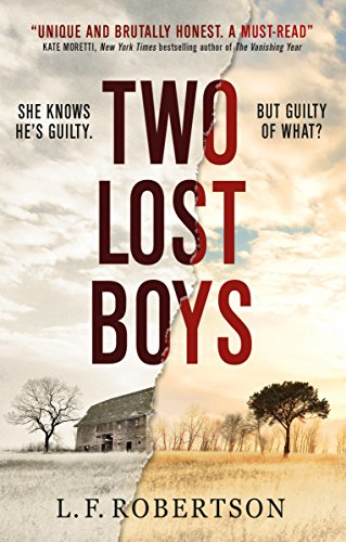 Two Lost Boys: Robertson, L. F.