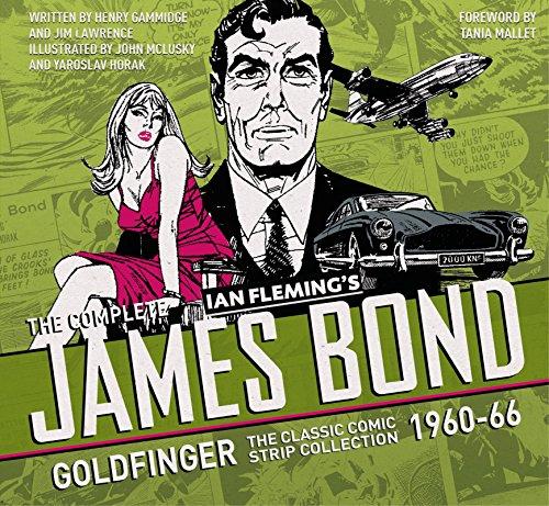 The Complete Ian Flemming's James Bond: Goldfinger: John McLuskey; Yaroslav