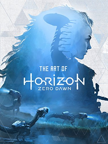 9781785653636: The Art of Horizon Zero Dawn
