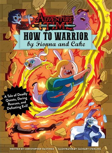 9781785655906: Adventure Time - How to Warrior by Fionna and Cake