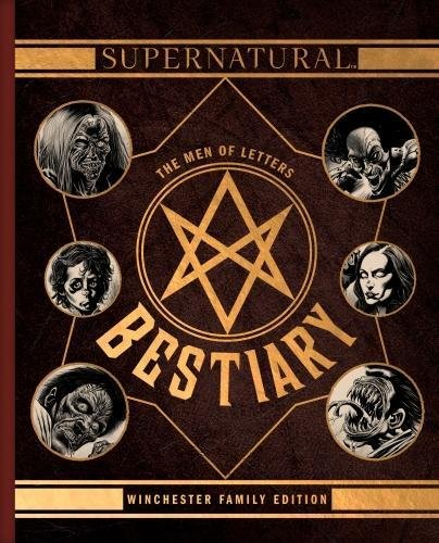 9781785656804: Supernatural - The Men of Letters Bestiary Winchester