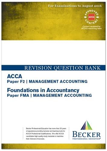 9781785660832: ACCA - F2 Management Accounting (for Exams Up to August 2016): Revision Question Bank