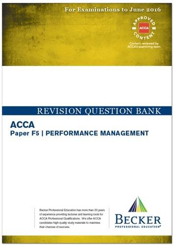 9781785660993: ACCA - F5 Performance Management (for Exams Up to June 2016): Revision Question Bank