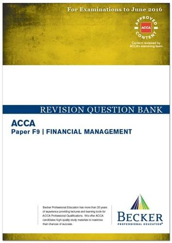 9781785661198: ACCA - F9 Financial Management (for Exams Up to June 2016): Revision Question Bank