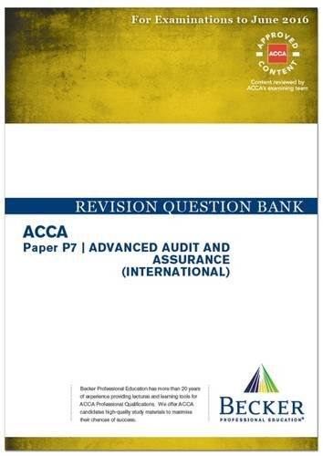 9781785661433: ACCA - P7 Advanced Audit and Assurance (International) (for Exams Up to June 2016): Revision Question Bank