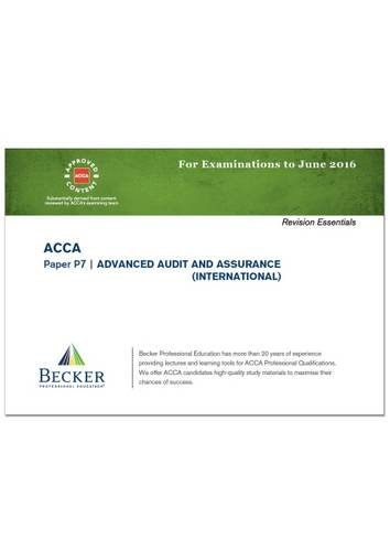 9781785661440: ACCA - P7 Advanced Audit and Assurance (International) (for Exams Up to June 2016): Revision Essentials Handbook