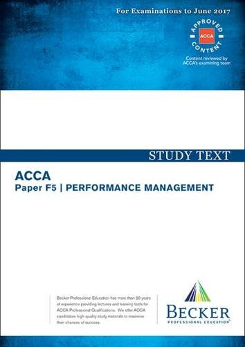 9781785662942: ACCA Approved - F5 Performance Management: Study Text (for March and June 2017 Exams)