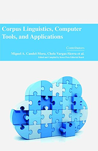 9781785690211: Corpus Linguistics, Computer Tools, and Applications