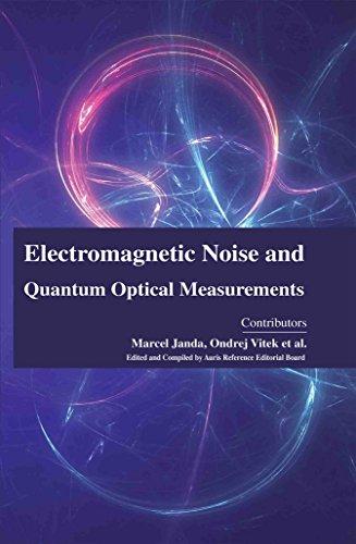 9781785691362: Electromagnetic Noise and Quantum Optical Measurements