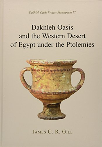 9781785701351: Dakhleh Oasis and the Western Desert of Egypt under the Ptolemies (Dakhleh Oasis Project: Monograph)