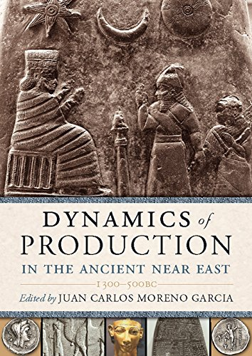9781785702839: Dynamics of Production in the Ancient Near East