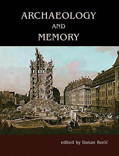 9781785704581: Archaeology and Memory