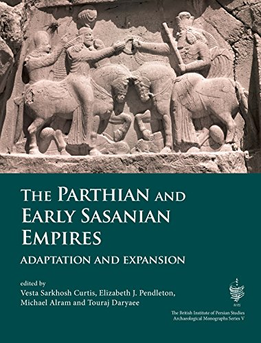 9781785709623: The Parthian and Early Sasanian Empires: Adaptation and Expansion