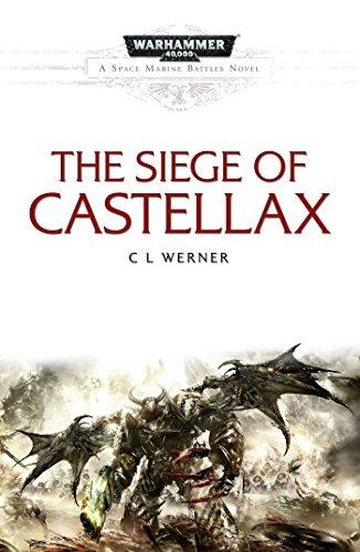 The Siege of Castellax (Space Marine Battles): CL Werner
