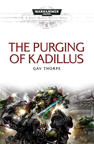 9781785721076: The Purging of Kadillus (Space Marine Battles)