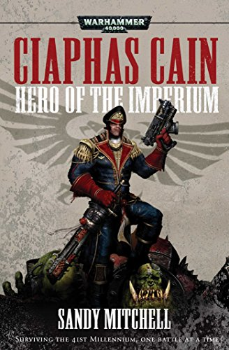 9781785721113: Ciaphas Cain: Hero of the Imperium