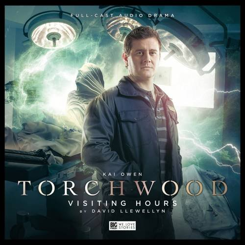 Torchwood: No. 13: Visiting Hours: David Llewellyn